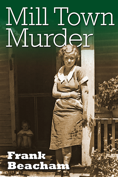 Mill Town Murder copy